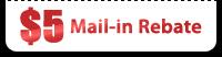 $5 Mail-in Rebate