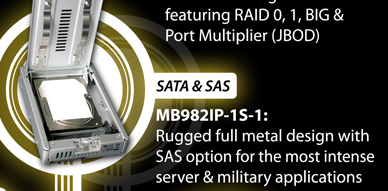 MB982IP-1S: Rugged full metal design with SAS option for the most intense server & military applications