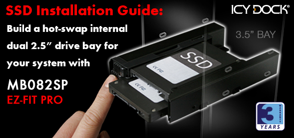 "SSD Installation Guide: Build a hot-swap internal dual 2.5"" drive bay for your system with MB082SP"