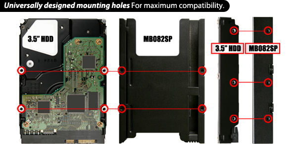 Universally designed mounting holes For maximum compatibility.